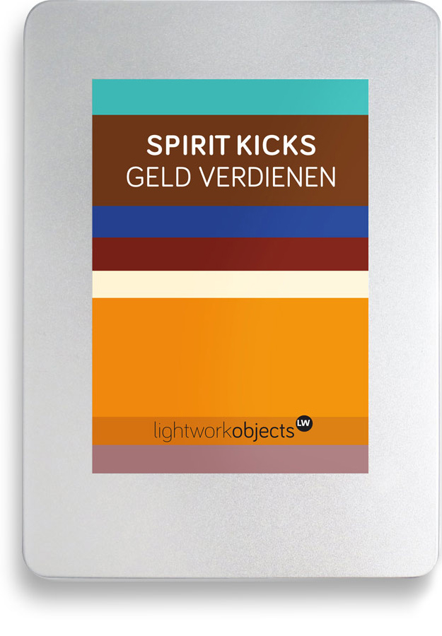 SPIRIT KICKS | GELD VERDIENEN - ©lightworkobjects.com